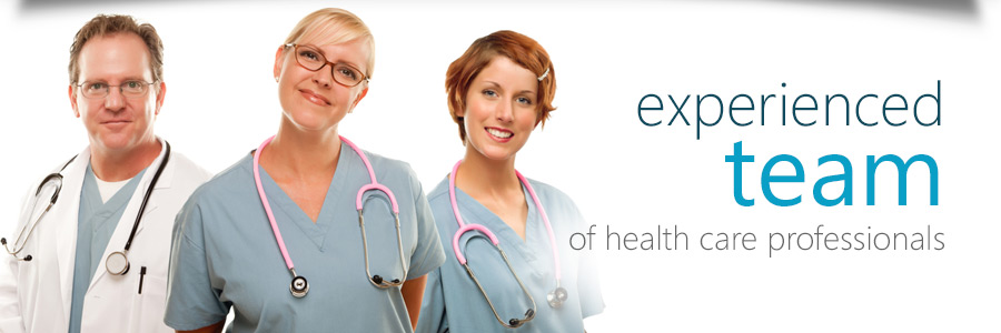 Experienced Team of health care professionals